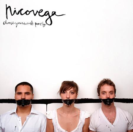 Nico Vega - Choose Your Words Poorly
