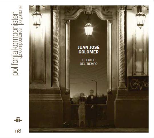 Juan José Colomer - El Exilio Del Tiempo